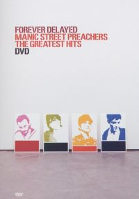 Cover Manic Street Preachers - Forever Delayed - The Greatest Hits [DVD]